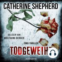 Todgeweiht - Zons-Thriller, Band 10 (Ungekürzt)