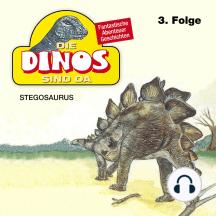 Die Dinos sind da, Folge 3: Stegosaurus