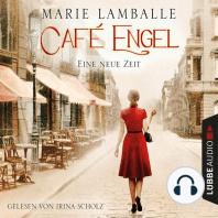 Eine neue Zeit - Café-Engel-Saga, Band 1