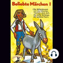 Beliebte Märchen, Folge 1: Tischlein deck dich und weitere Märchen