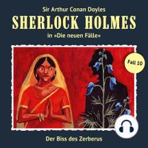 Sherlock Holmes, Die neuen Fälle, Fall 10: Der Biss des Zerberus