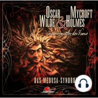 Oscar Wilde & Mycroft Holmes, Sonderermittler der Krone, Folge 23