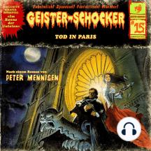 Geister-Schocker, Folge 15: Tod in Paris / Im Banne der Untoten