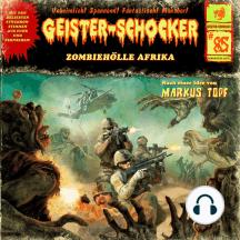 Geister-Schocker, Folge 85: Zombie-Hölle Afrika