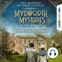 Shot in the Dark, A - Mydworth Mysteries - A Cosy Historical Mystery Series, Episode 1 (Unabridged)