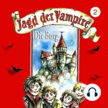 Jagd der Vampire, Folge 2: Die Burg