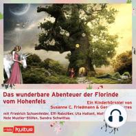 Das wunderbare Abenteuer der Florinde vom Hohenfels (Hörspiel)