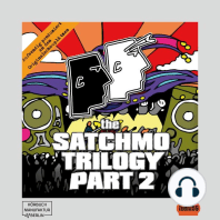 Satchmo Trilogy, Part 2, The