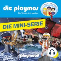 Die Playmos, Episode 1: Die Würfel sind gefallen (Das Original Playmobil Hörspiel)