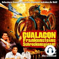 Gualagon, Frankensteins Schreckensgigant