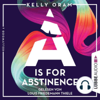 is for Abstinence, A - Kellywood-Dilogie, Band 2 (Ungekürzt)