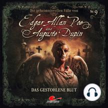 Edgar Allan Poe & Auguste Dupin, Folge 9: Das gestohlene Blut