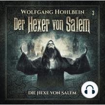 Der Hexer von Salem, Folge 3: Die Hexe von Salem