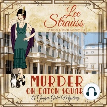 Murder On Eaton Square: Ginger Gold Mystery Series Book 10