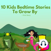 10 Kids Bedtime Stories To Grow By - by First Story
