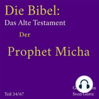 Die Bibel – Das Alte Testament
