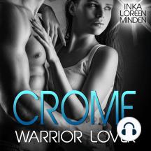 Crome - Warrior Lover 2: Die Warrior Lover Serie