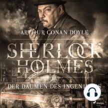 Sherlock Holmes: Der Daumen des Ingenieurs