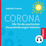 Corona – Auswirkungen auf die Psyche