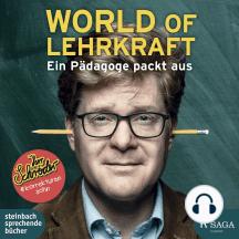 World of Lehrkraft: Ein Pädagoge packt aus