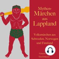 Mythen-Märchen aus Lappland