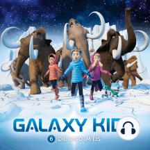 Die Jagd im Eis: Galaxy Kids - Folge 6