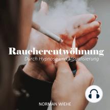 Endlich Rauchfrei: Hypnose zur Raucherentwöhnung