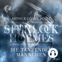 Sherlock Holmes: Die tanzenden Männchen