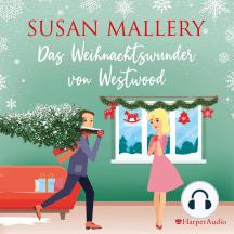 Das Weihnachtswunder von Westwood (ungekürzt)
