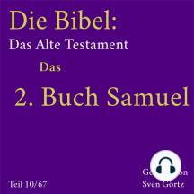 Die Bibel – Das Alte Testament: Das 2. Buch Samuel
