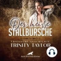 Der heiße Stallbursche / Erotische Geschichte