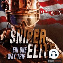 Sniper Elite: Ein One Way Trip: Ein One Way Trip