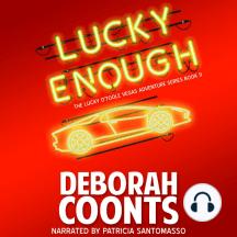 Lucky Enough: The Lucky O'Toole Vegas Adventure Series Book 11