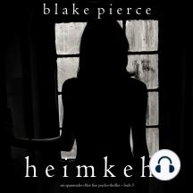 Heimkehr (Ein spannender Chloe Fine Psycho-Thriller – Buch 5)