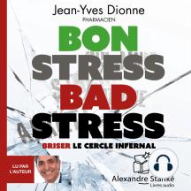 Bon stress, bad stress: Briser le cercle infernal