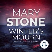 Winter's Mourn (Winter Black Series: Book One)