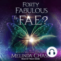 Forty, Fabulous and…Fae?