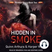 Hidden in Smoke