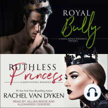 Royal Bully & Ruthless Princess