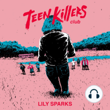 Teen Killers Club