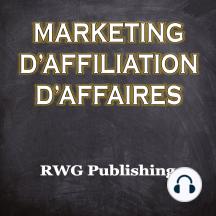 Marketing d'affiliation d'affaires