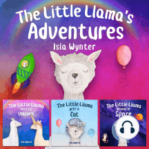 The Little Llama's Adventures: Books 1-3