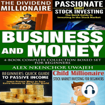 Business and Money: 4-Book Complete Collection Boxed Set For Beginners
