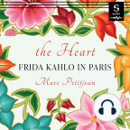 Audiobook, The Heart: Frida Kahlo in Paris - Listen to audiobook for free with a free trial.