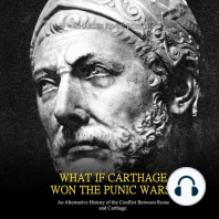 What if Carthage Won the Punic Wars? An Alternative History of the Conflict Between Rome and Carthage