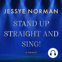 Stand Up Straight and Sing!: A Memoir