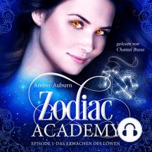 Zodiac Academy, Episode 1 - Das Erwachen des Löwen