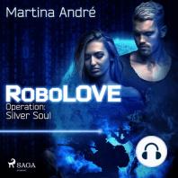 RoboLOVE #3 - Operation