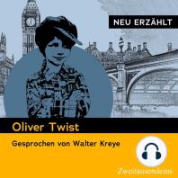 Oliver Twist - neu erzählt