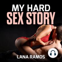 My Hard Sex Story